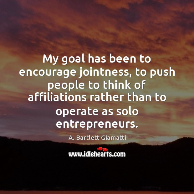 My goal has been to encourage jointness, to push people to think Image