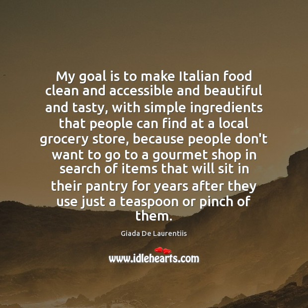 My goal is to make Italian food clean and accessible and beautiful Image