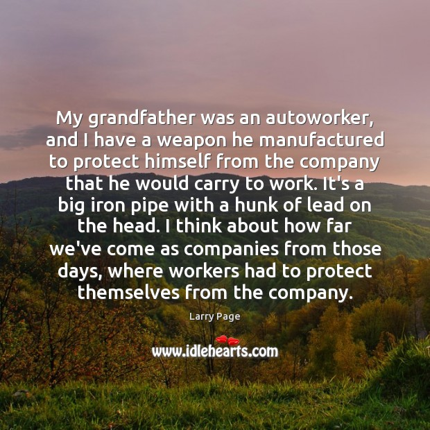My grandfather was an autoworker, and I have a weapon he manufactured Image