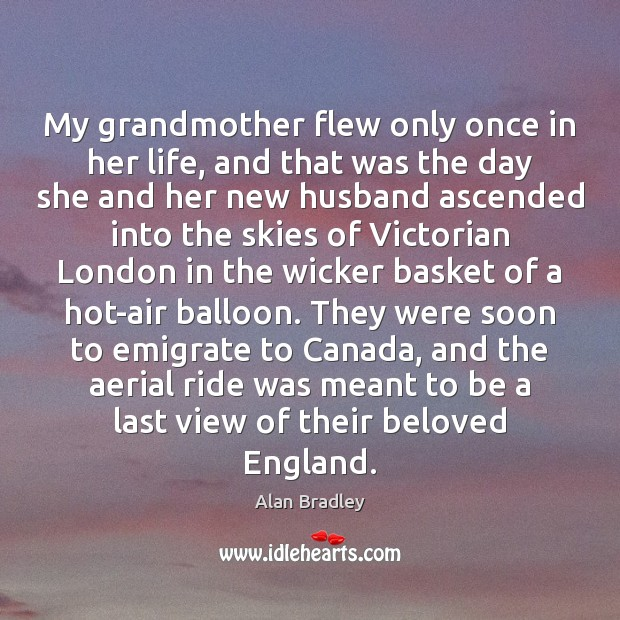 Image, My grandmother flew only once in her life, and that was the