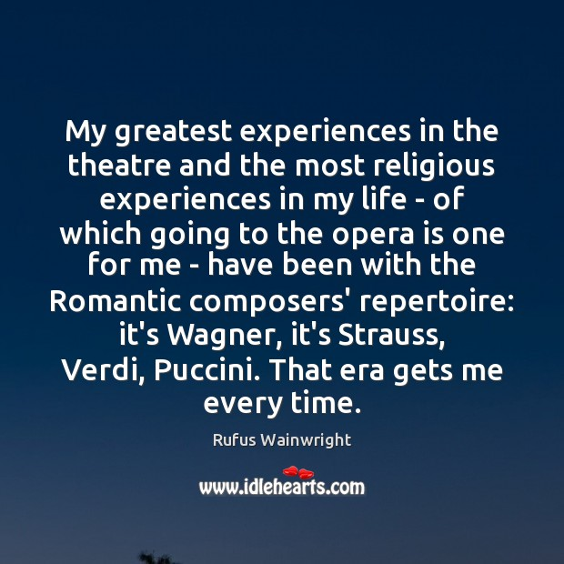 Image, My greatest experiences in the theatre and the most religious experiences in