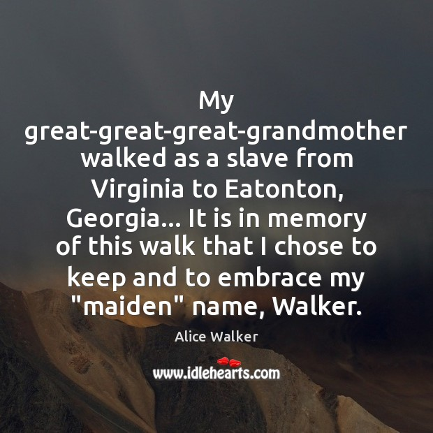My great-great-great-grandmother walked as a slave from Virginia to Eatonton, Georgia… It Image