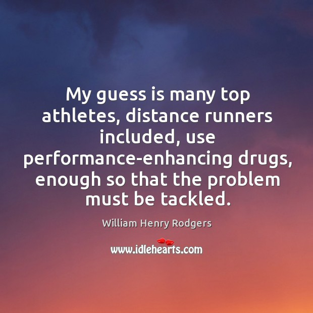use of performance enhancing drugs among athletes Of performance-enhancing drugs can be dangerous and negative for athletes   to why no athlete should ever have to consider ped use to succeed in sport.