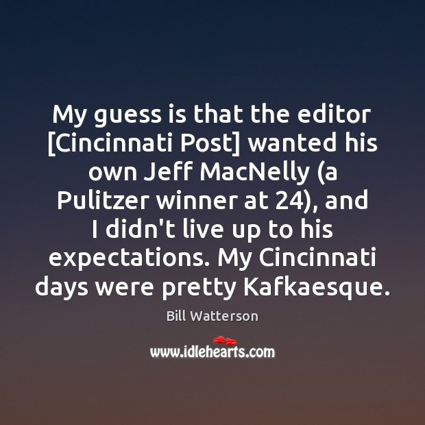 My guess is that the editor [Cincinnati Post] wanted his own Jeff Image