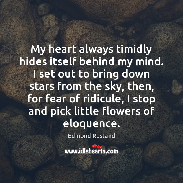 Picture Quote by Edmond Rostand