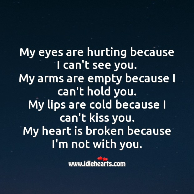 My heart is broken because I'm not with you. Sad Love Messages Image