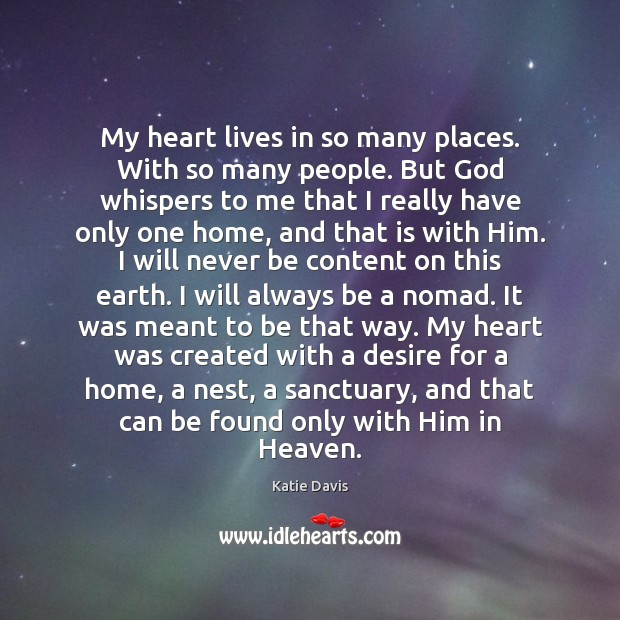My heart lives in so many places. With so many people. But Image