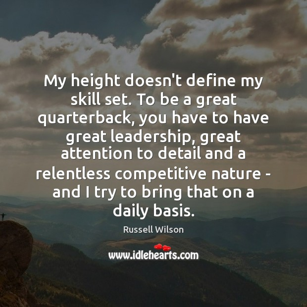 My height doesn't define my skill set. To be a great quarterback, Image