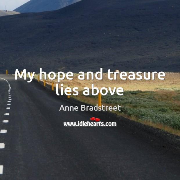 My hope and treasure lies above Image