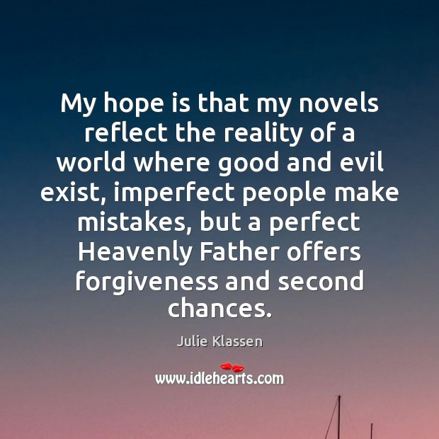 My hope is that my novels reflect the reality of a world Image