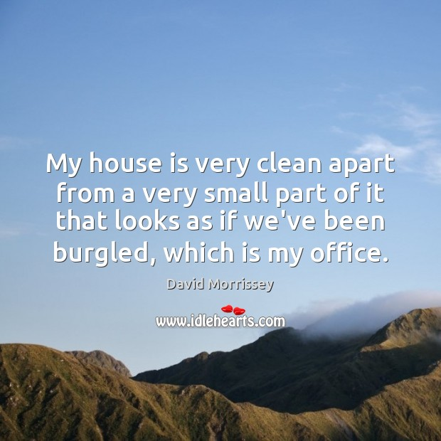 Image, My house is very clean apart from a very small part of