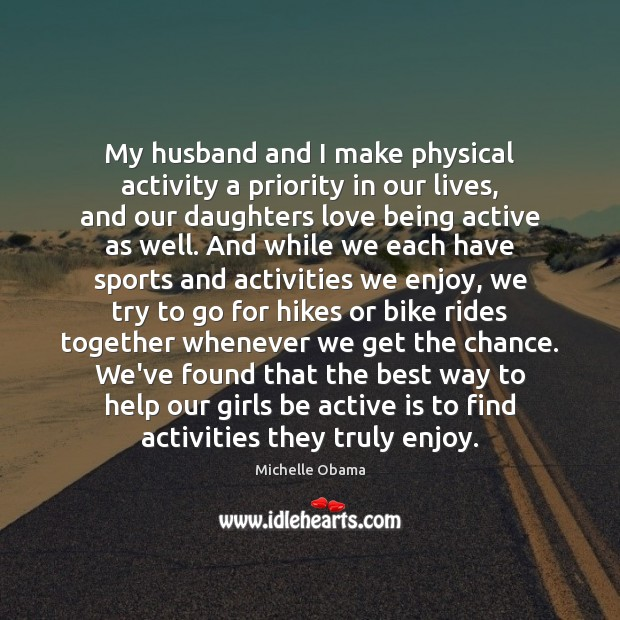 Image, My husband and I make physical activity a priority in our lives,