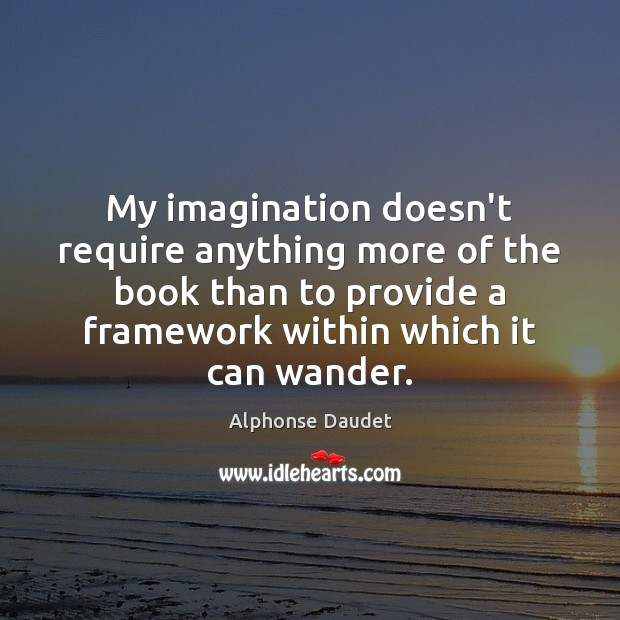 My imagination doesn't require anything more of the book than to provide Image
