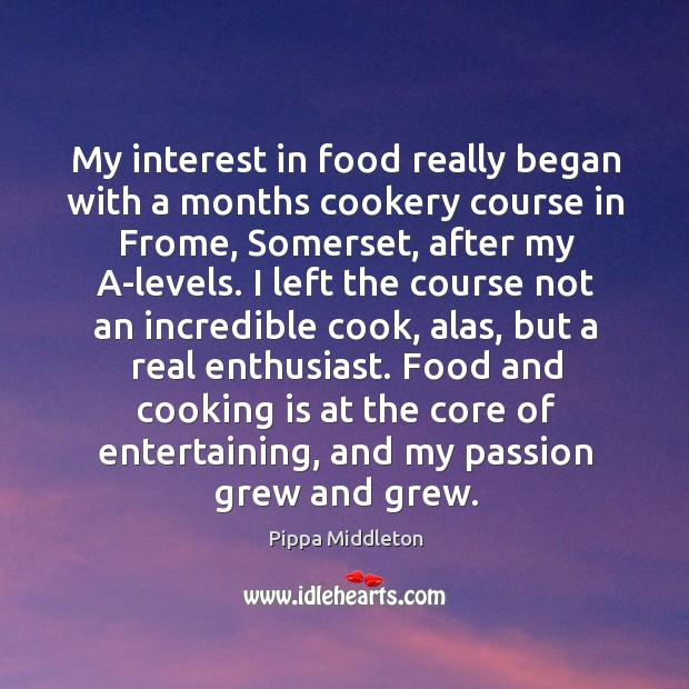My interest in food really began with a months cookery course in Image