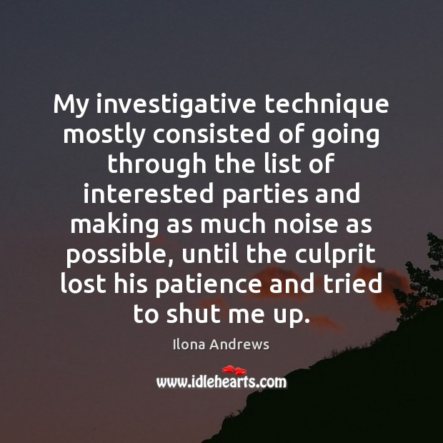 Image, My investigative technique mostly consisted of going through the list of interested