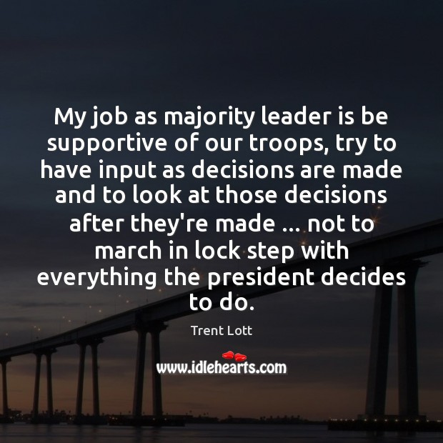 Image, My job as majority leader is be supportive of our troops, try