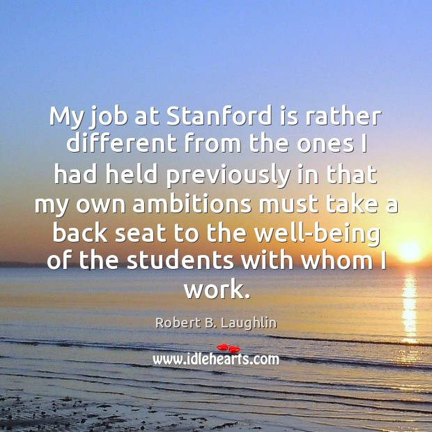 My job at Stanford is rather different from the ones I had Image