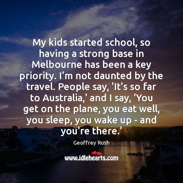 My kids started school, so having a strong base in Melbourne has Image