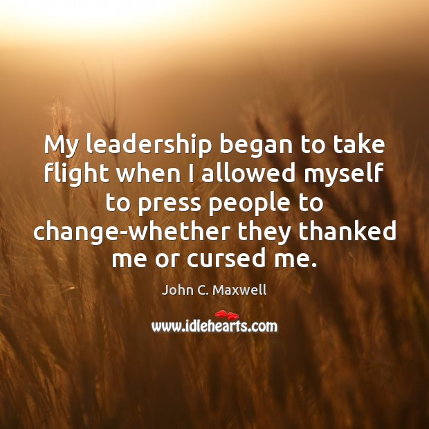 My leadership began to take flight when I allowed myself to press Image
