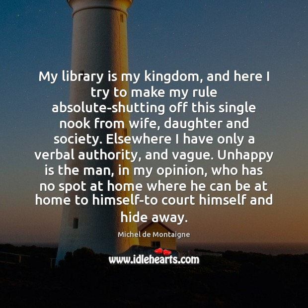 Image, My library is my kingdom, and here I try to make my