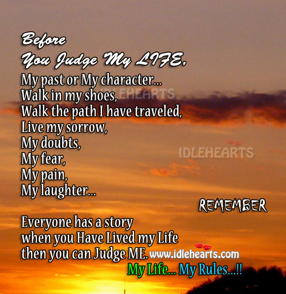 Before you judge me. Walk in my shoes. Image