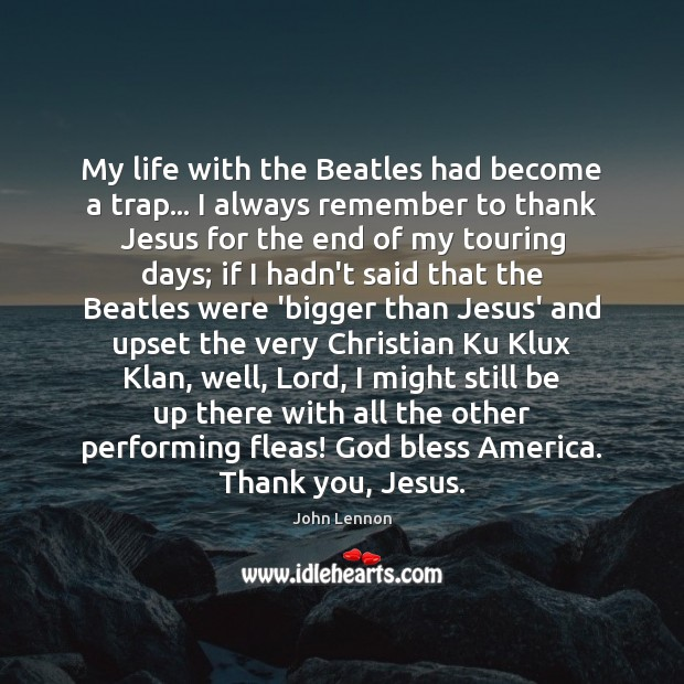 Image, My life with the Beatles had become a trap… I always remember