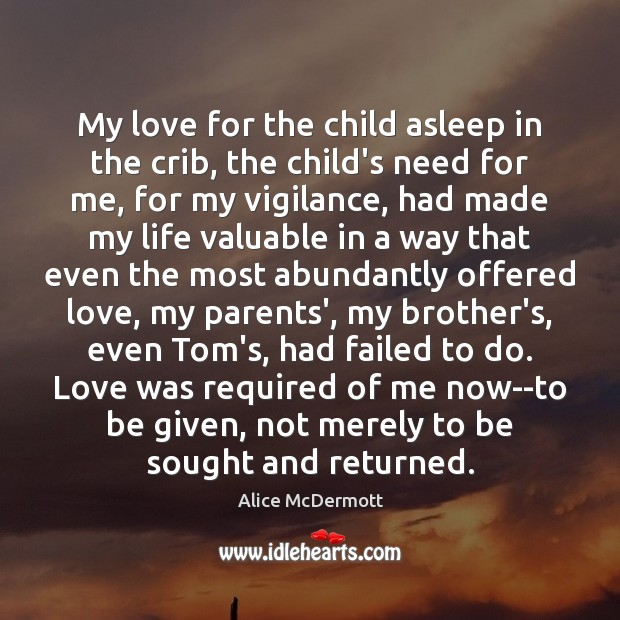 My love for the child asleep in the crib, the child's need Image