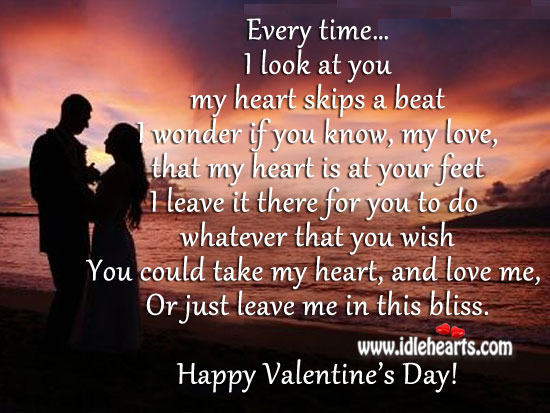 Image, My love, my heart skips a beat for you every time I look at you. Happy Valentine's Day!