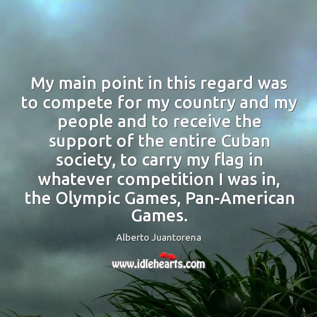 Image, My main point in this regard was to compete for my country and my people and to receive