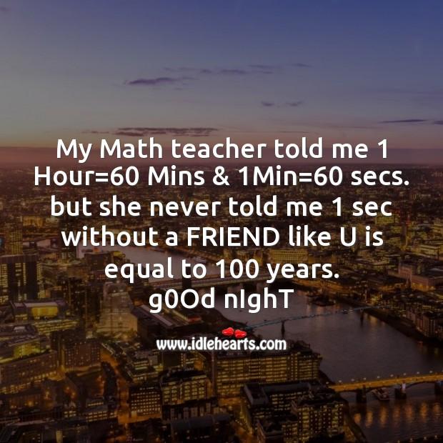 My math teacher told me Image