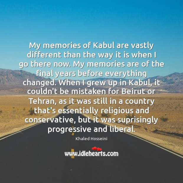 Image, My memories of Kabul are vastly different than the way it is