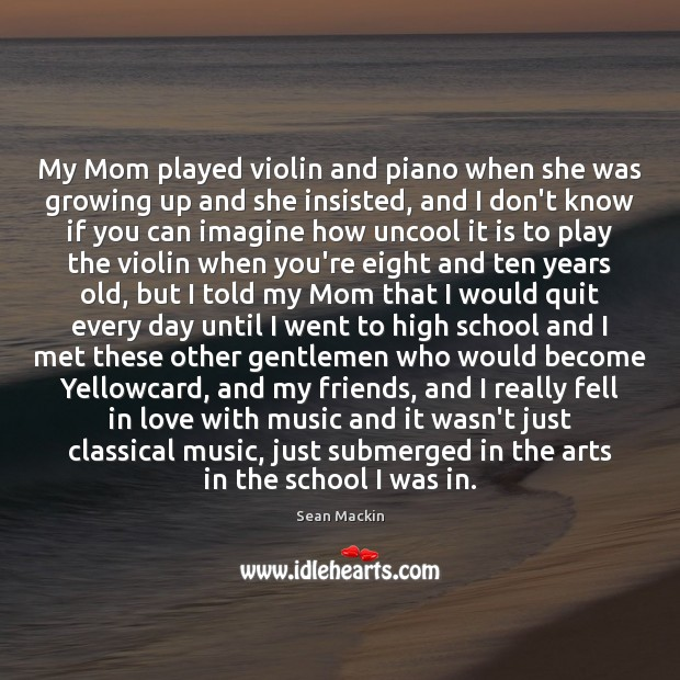 My Mom played violin and piano when she was growing up and Image