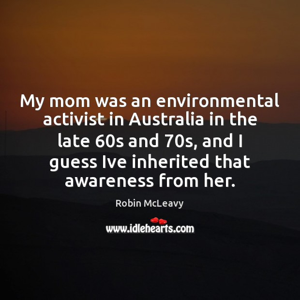 My mom was an environmental activist in Australia in the late 60s Image