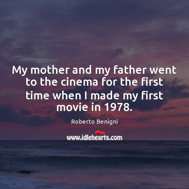 My mother and my father went to the cinema for the first Image