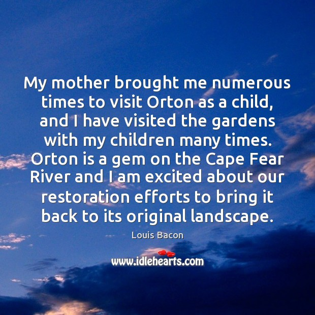 My mother brought me numerous times to visit Orton as a child, Image