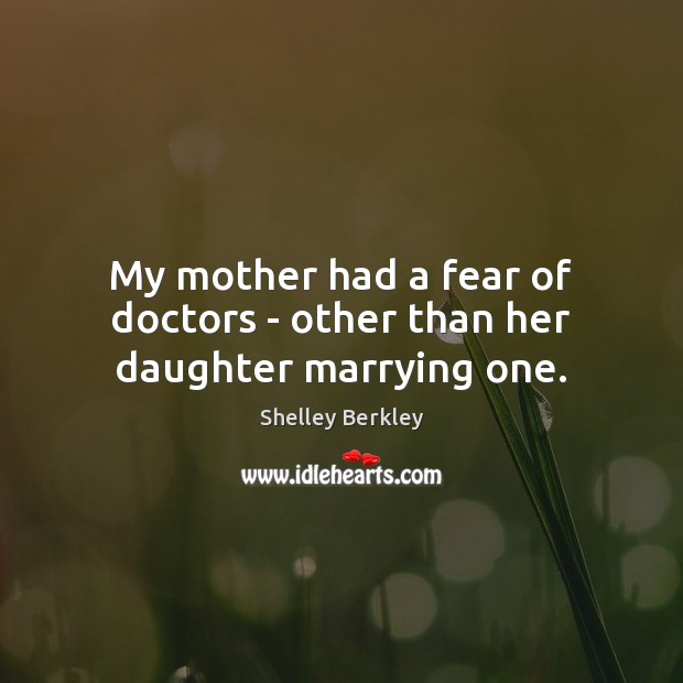 Image, My mother had a fear of doctors – other than her daughter marrying one.