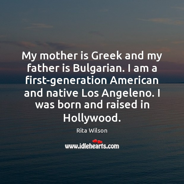 My mother is Greek and my father is Bulgarian. I am a Image
