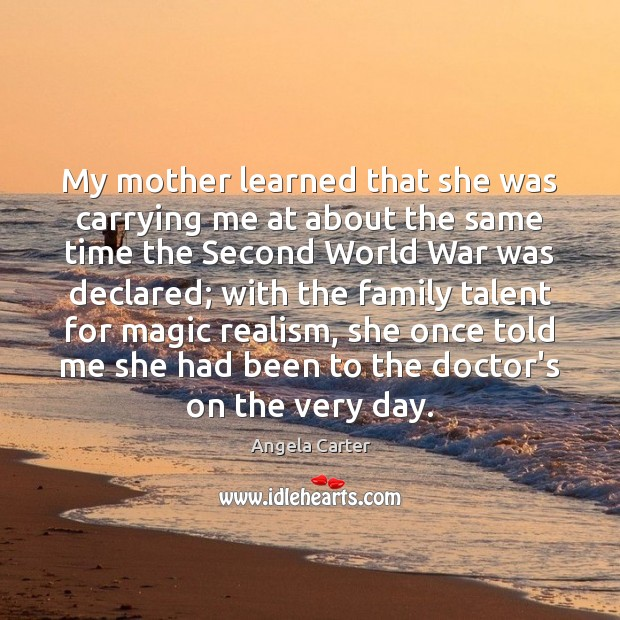 Image, My mother learned that she was carrying me at about the same