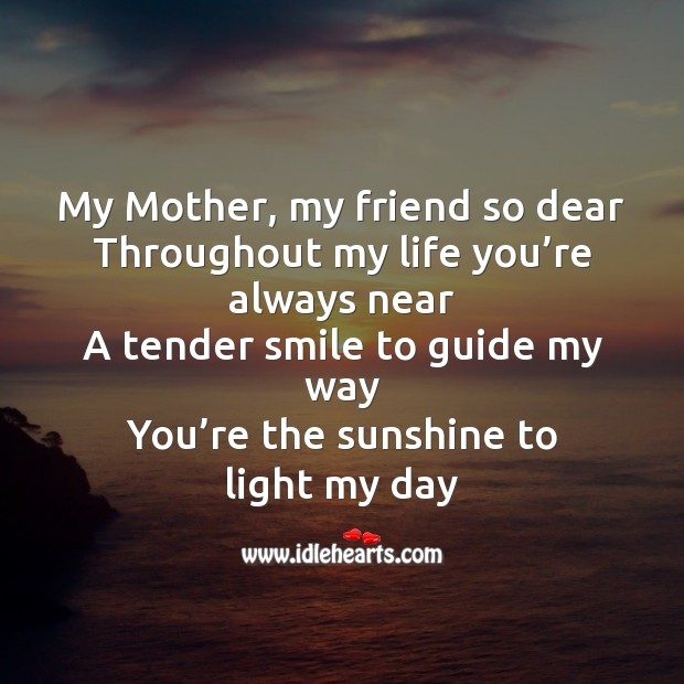 my mother a friend a guide