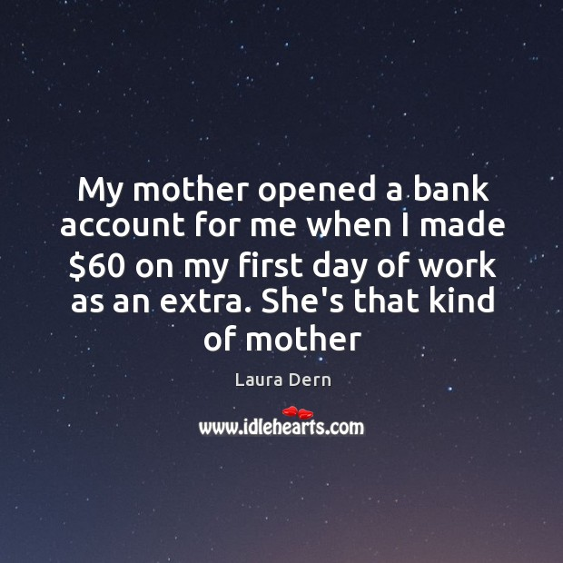 My mother opened a bank account for me when I made $60 on Image