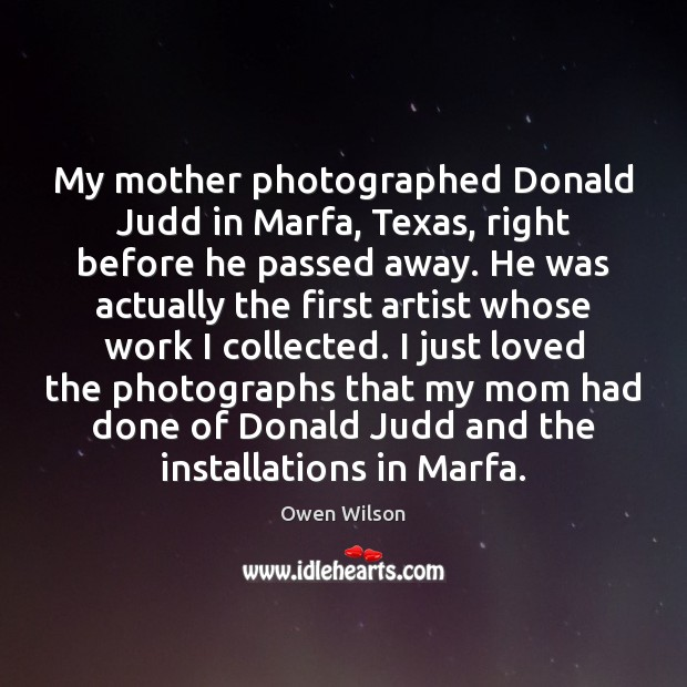 Image, My mother photographed Donald Judd in Marfa, Texas, right before he passed