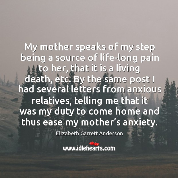 My mother speaks of my step being a source of life-long pain to her, that it is a living death, etc. Image