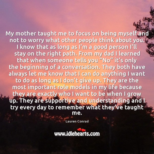 Image, My mother taught me to focus on being myself and not to