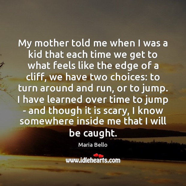 Image, My mother told me when I was a kid that each time