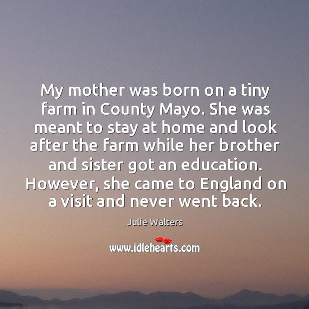 My mother was born on a tiny farm in county mayo. Image