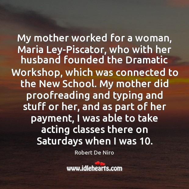 My mother worked for a woman, Maria Ley-Piscator, who with her husband Image