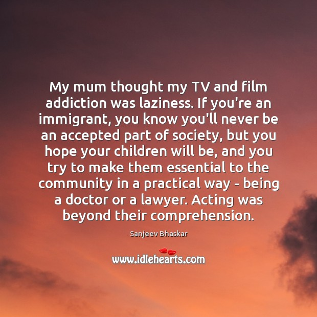 Image, My mum thought my TV and film addiction was laziness. If you're