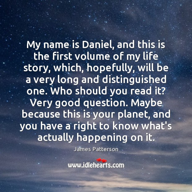My name is Daniel, and this is the first volume of my Image