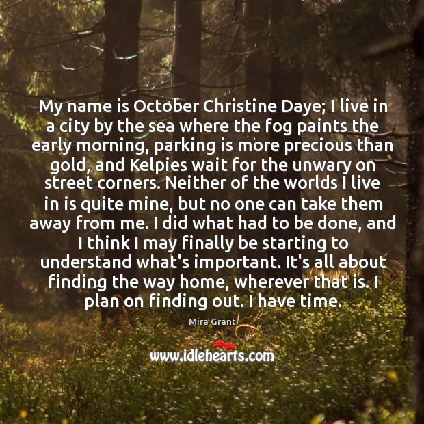 My name is October Christine Daye; I live in a city by Image