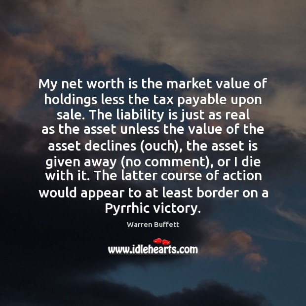 Image, My net worth is the market value of holdings less the tax
